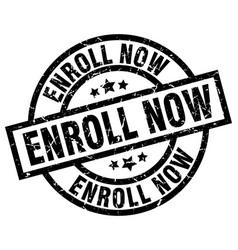 Enroll now round grunge black stamp vector