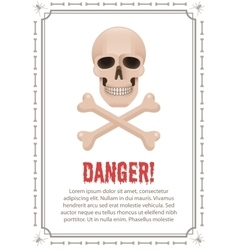 Poster of danger with skull and crossbones vector