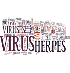 The incredible mystical formidable herpes virus vector