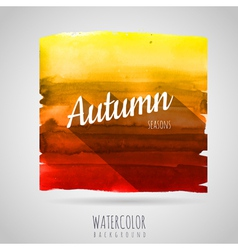 Watercolor abstract background seasons autumn vector