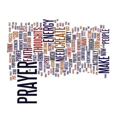 The incredible power of prayer text background vector