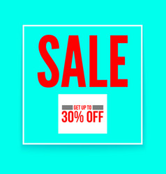 Sale poster get up to thirty percent flat vector