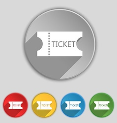 Ticket icon sign symbol on five flat buttons vector
