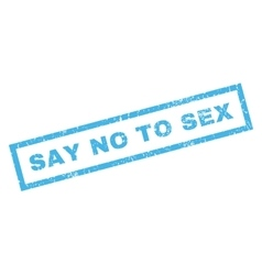 Say no to sex rubber stamp vector