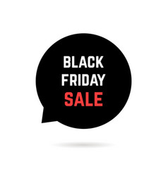 speech bubble with black friday sale and shadow vector image