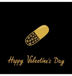 Happy valentines day love card medical pill with vector