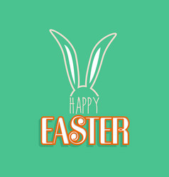 Rabbit ears for happy easter greeting card vector