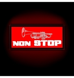 sign non-stop music with trumpet vector image