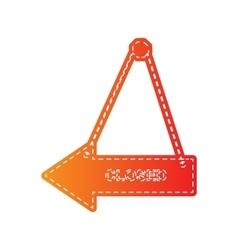 Closed sign orange applique isolated vector