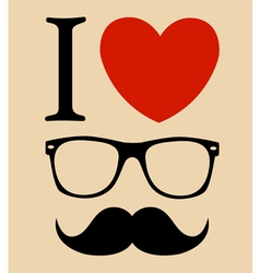 print I love Hipster style glasses and mustaches vector image