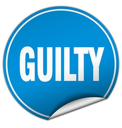 Guilty round blue sticker isolated on white vector