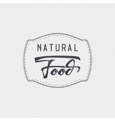 Natural food - labels stickers hand lettering vector image