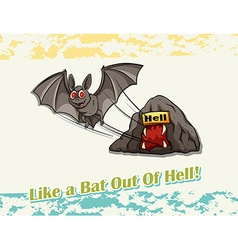 Like a bat out of hell idiom vector