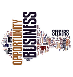Are you a business opportunity seeker text vector