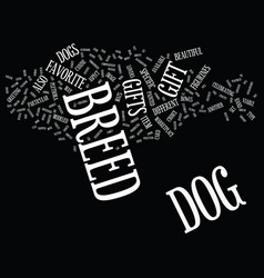 Gifts for dog lovers and dogs text background vector