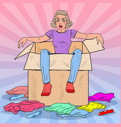 Pop art tired woman in the box with clothes vector