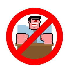 Stop angry boss it is forbidden to shout vector