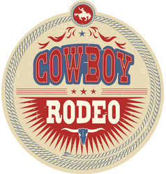 Wild west rodeo label with cowboy text and vector