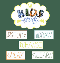 Colorful inscription hand-made kids study vector