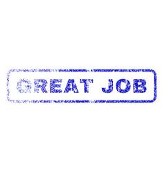 Great job rubber stamp vector