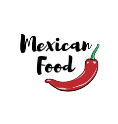 Chili Pepper Label Mexico Food Traditional Mexican vector image vector image