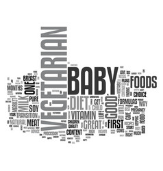 your vegetarian baby text word cloud concept vector image vector image