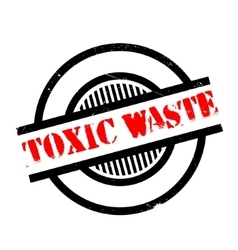 Toxic waste rubber stamp vector
