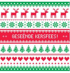 Geseende kersfees - merry christmas in afrikaans vector