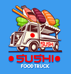Food truck japanese sushi sashimi delivery vector