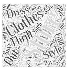 Save money shopping for clothing at thrift stores vector