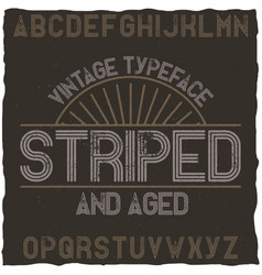 Striped vintage label typeface vector