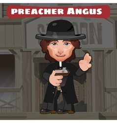 Cartoon character in wild west - preacher angus vector