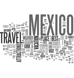your way to mexico a travel guide text word cloud vector image