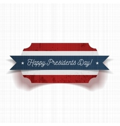 Greeting label with happy presidents day text vector
