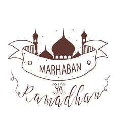 Marhaban ya ramadhan fasting islamic holy mosque vector