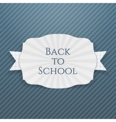 Back to school curved paper tag vector