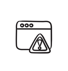 Browser window with warning sign sketch icon vector