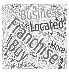 Buyer beware common mistakes failed franchisees vector