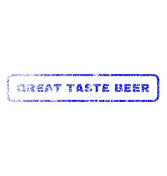 Great taste beer rubber stamp vector