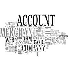 Your web merchant account text word cloud concept vector