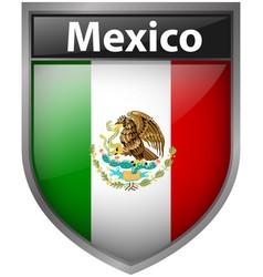 Mexico flag on badge design vector