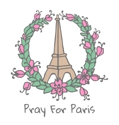 Hand drawing eiffel tower and floral wreath pray vector