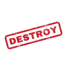 Destroy text rubber stamp vector