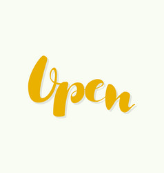 the inscription is open vector image vector image
