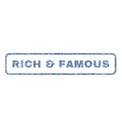 Rich  famous textile stamp vector