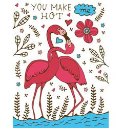 You make me hot flamingo couple kissing romantic vector