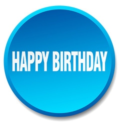 Happy birthday blue round flat isolated push vector