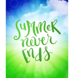 Summer never ends vector