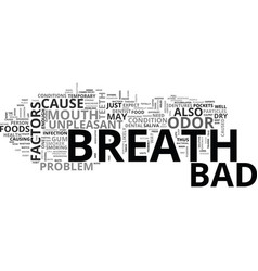 What are the factors that cause bad breath text vector
