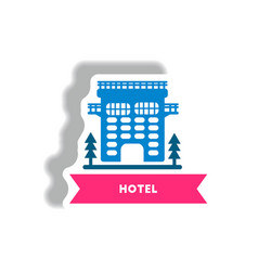 Stylish icon in paper sticker style building hotel vector